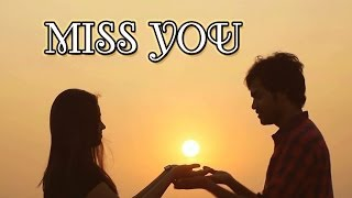 MISS YOU  | Latest Telugu Short Film 2014 Presented By Small Filmz - YOUTUBE