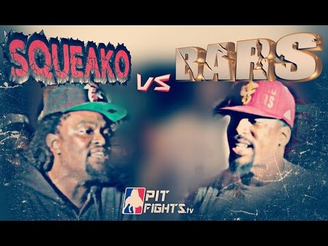 PIT FIGHTS BATTLE LEAGUE: SQUEAKO VS BARS : A TIME 2 KILL 2