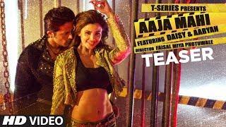 Song Teaser: Aaja Mahi | Aaryan | Daisy Shah | Lijo George - TSERIES