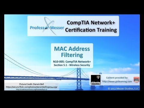 MAC Address Filtering - CompTIA Network+ N10-005: 5.1