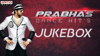 ♬♬ Prabhas Dance Hit's Jukebox ♬♬ || Prabhas Dancing Hit's Jukebox || #HBDPrabhas - ADITYAMUSIC
