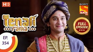 Tenali Rama - Ep 354 - Full Episode - 9th November, 2018 - SABTV