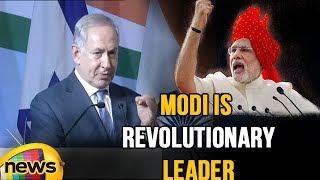 Benjamin Netanyahu Praises PM Modi, Says Modi is Revolutionary leader for india | Mango News - MANGONEWS