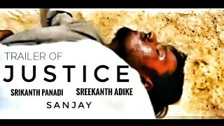 Justice Telugu Latest Short Film Trailer   Directed By Sreekanth Adike    Srikanth Panadi   Sanjay B - YOUTUBE