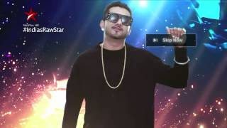India's Raw Star Promo - You can never skip Yo Yo Honey Singh - STARPLUS