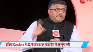 "Zee India Conclave: ""Verdict in 2G scam case was totally wrong"" says, Ravi Shankar Prasad - ZEENEWS"