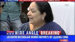 Why should I quit Congress: Jayanthi Natarajan - TIMESNOWONLINE