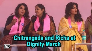 Chitrangada Singh And Richa Chadha at Dignity March - BOLLYWOODCOUNTRY