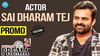 Sai Dharam Tej Exclusive Interview - Promo || Dialogue With Prema || Celebration Of Life #75 - IDREAMMOVIES