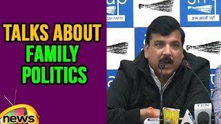 AAP Leader Sanjay Singh Talks About Family Politics | Mango News - MANGONEWS
