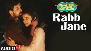 Rabb Jane Full Audio Song | SHAADI TERI BAJAYENGE HUM BAND | Sonu Nigam - TSERIES