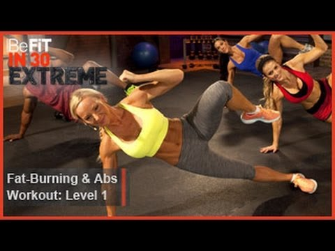 Fat Burning and Abs Workout Level 1 | BeFit in 30 Extreme
