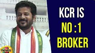 KCR is No 1 Broker says Revanth Reddy | Revanth Reddy Satire on KCR | Congress Vs TRS | Mango News - MANGONEWS