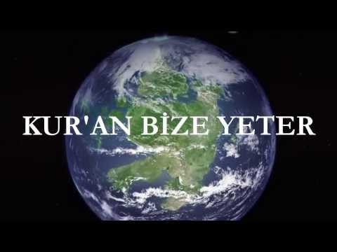 KURAN BİZE YETER İslami Videolar izle Dini Videolar izle
