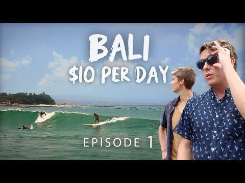 HOW TO TRAVEL S.E ASIA ON $1000 - Ep.1 - BALI
