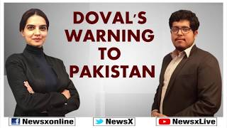 National Security Adviser Ajit Doval's Warning to Pakistan; Pulwama Terror Attack - NEWSXLIVE
