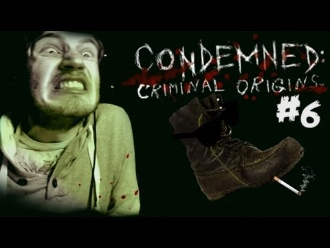 LETHAL WEAPON: BOOT! - Condemned: Criminal Origins - Playthrough - Part 6
