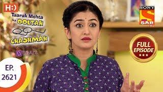 Taarak Mehta Ka Ooltah Chashmah - Ep 2621 - Full Episode - 12th December, 2018 - SABTV