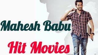 Mahesh Babu Telugu Hit Movies List | Happy Birthday Mahesh Babu  | Tollywood Updates - RAJSHRITELUGU