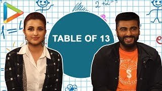 Parineeti Chopra asked Arjun Kapoor to say multiplication table of 13 and this is how he fared!!! - HUNGAMA