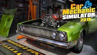 Обзор Car Mechanic Simulator 2015