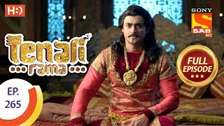 Tenali Rama - Ep 265 - Full Episode - 12th July, 2018 - SABTV