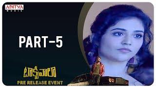 Taxiwaala Pre-Release EVENT PART - 5 | Vijay Deverakonda, Priyanka Jawalkar | Rahul Sankrityan - ADITYAMUSIC