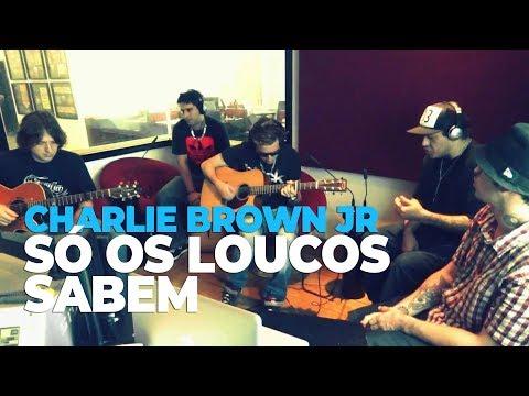Charlie Brown Jr - Só os Loucos Sabem (acústico) @ Mix FM