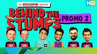 When RCB got played by AIB!   Behind The Stumps   Only On Eros Now 24th April - EROSENTERTAINMENT