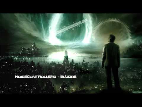 Noisecontrollers - Sludge [HQ Original]