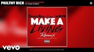 Philthy Rich Feat. G-Eazy & Iamsu! - Make A Living (Remix) ( 2016 )