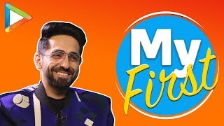 Ayushmann Khurrana Tells Us About His First Times - HUNGAMA