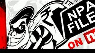 NPA files on NewsX: Case no. 20 in the NPA list is Nation Infotech Pvt Ltd. - NEWSXLIVE