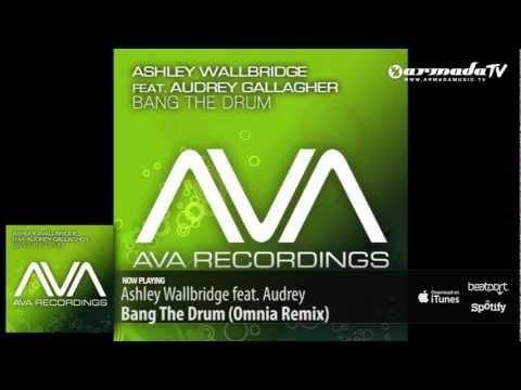 Ashley Wallbridge feat. Audrey Gallagher - Bang The Drum (Omnia Remix) -rpsfSc4naLg