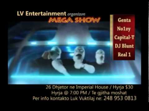 LV Entertainment Luke vuktilaj, Genta Ismajli & No1zy & Capital-T & DJ Blunt and Real