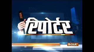 Reporter   24th March, 2018 - INDIATV