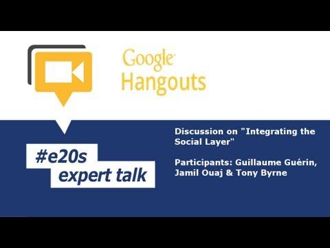 #e20s Expert Talk: Integrating the Social Layer