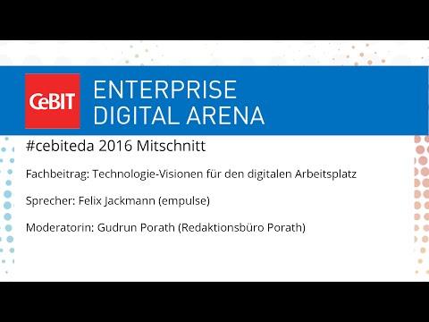 """#cebiteda16: Fachbeitrag """"Technologie-Visionen für den digitalen Arbeitsplatz"""""""