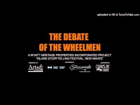 The Debate of the Wheelmen