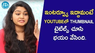 I am Scared of YouTube Video Titles - Serial Actress Sireesha | Interview | Soap Stars with Anitha - IDREAMMOVIES