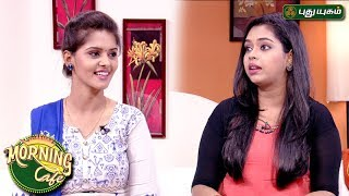 Morning Cafe – Breakfast Show for Women 25-05-2017  PuthuYugam TV Show