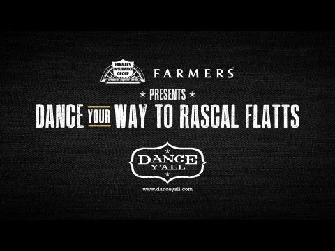 Farmers Insurance-Dance Your Way to Rascal Flatts Contest
