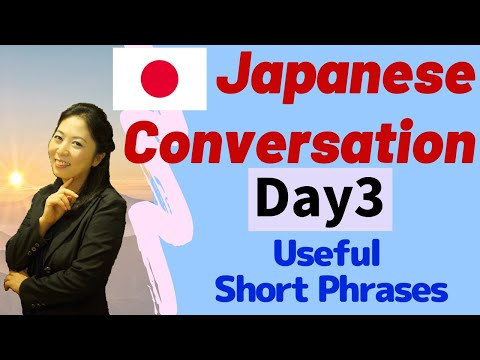 Conversational Japanese Day 3