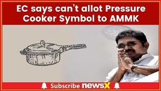 Election Commission Files Affidavit in SC related to TTV Dhinakaran's Pressure Cooker Symbol - NEWSXLIVE