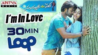 I'm In Love Full Song ★ 30 Mins Loop ★ Subramanyam For Sale Songs || Sai Dharam Tej, Regina - ADITYAMUSIC