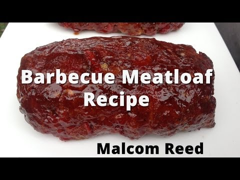 Smoked Meatloaf Recipe | How To BBQ Meatloaf | Barbecue Meatloaf
