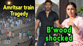 Amritsar train tragedy: B'wood shocked, express condolences - IANSINDIA