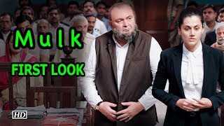 'Mulk' FIRST LOOK: Taapsee - Rishi Fights in Courtroom - BOLLYWOODCOUNTRY