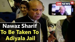 Epicentre | Nawaz Sharif To Be Taken To Adiyala Jail | Sharif Arresteds Inside The Plane |CNN News18 - IBNLIVE