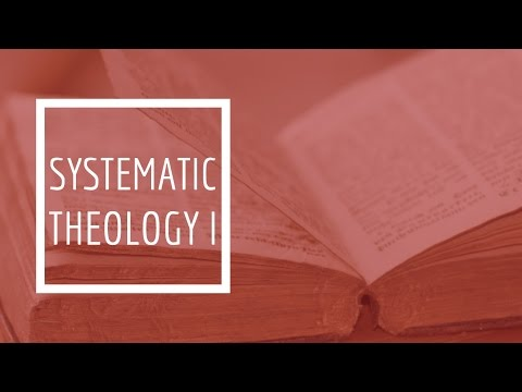 (5) Systematic Theology I - Anthropology  (The Doctrine of Man)